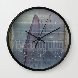 Beautifully Broken Wall Clock