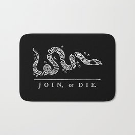 Join or Die in Black and White Bath Mat
