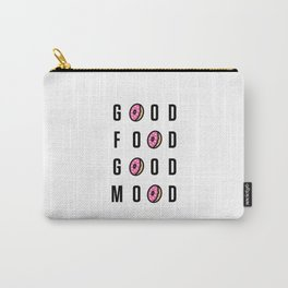 Good Food Good Mood Carry-All Pouch