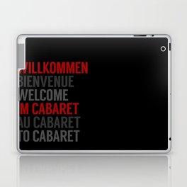 Wilkommen Im Cabaret Laptop & iPad Skin