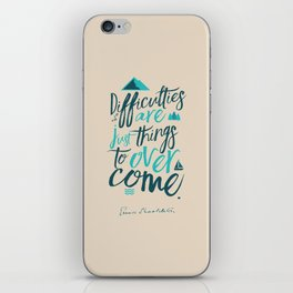 Shackleton quote on difficulties, illustration, interior design, wall decoration, positive vibes iPhone Skin