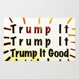 Trump It Good - with a Little Color Rug