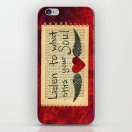 Listen To What Stirs Your Soul iPhone Skin