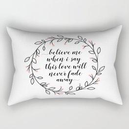 This Love Will Never Fade Away Rectangular Pillow