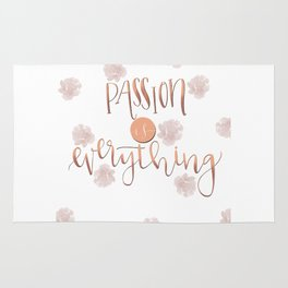 Passion is everything Rug