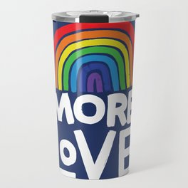 more love Travel Mug