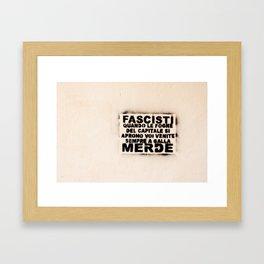 fascisti merde Framed Art Print