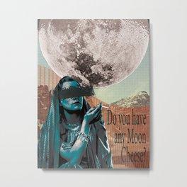 Don't Smoke and Eat Moon Cheese Metal Print