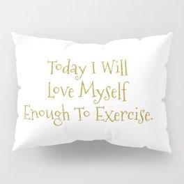 Love Myself Motivational Print Pillow Sham