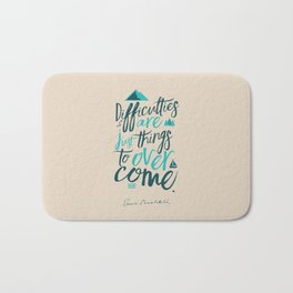 Shackleton quote on difficulties, illustration, interior design, wall decoration, positive vibes Bath Mat