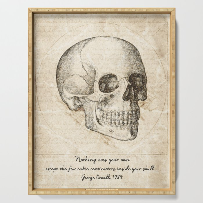 Skull Quote By George Orwell Serving Tray