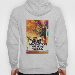 The Man With No Imagination Has No Wings Hoody