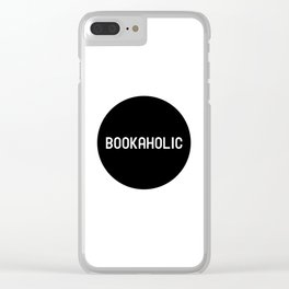 Bookaholic Clear iPhone Case