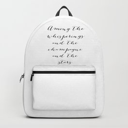 Among the whisperings and the champagne and the stars - The Great Gatsby Backpack