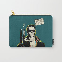 The Terminator Pop art film quote Carry-All Pouch