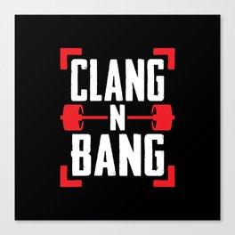 Clang N Bang Canvas Print