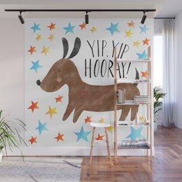 Yip Yip Hooray Weenie Dog Wall Mural