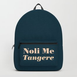 Noli Me Tangere - Touch Me Not Backpack