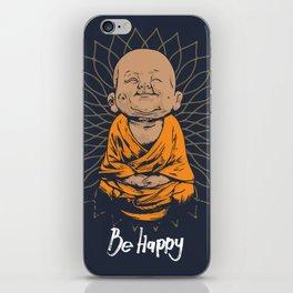 Be Happy Little Buddha iPhone Skin