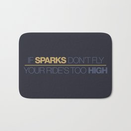If sparks don't fly, your ride's too high v7 HQvector Bath Mat