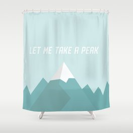 Let Me Take a Peak Shower Curtain