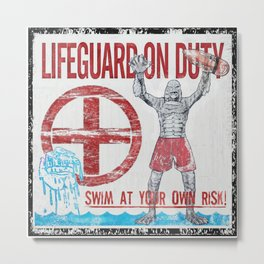 The Creature Lifeguard Is On Duty (2) Metal Print