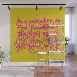 Inspiration is for amateurs x typography Wall Mural
