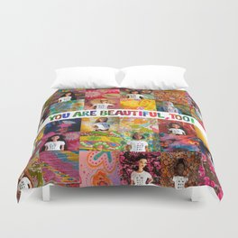 You Are Beautiful, Too! (square) Duvet Cover