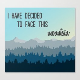 Face This Mountain (Jon Foreman Lyrics Illustration) Canvas Print
