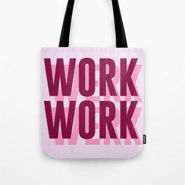 Work, Werk Tote Bag