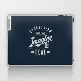 Imagine is Real - Motivation Laptop & iPad Skin