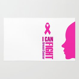 """Empowering women to fight breast cancer- """"I can fight breast cancer"""" Rug"""