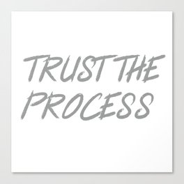 Trust The Process Workout Motivational Design Canvas Print