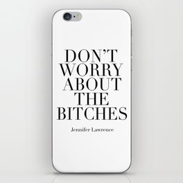 PRINTABLE WALL ART, Don't Worry About The Bitches,Office Sign,Girls Room Decor,Girly Print,Fashion iPhone Skin
