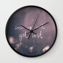 Look  Up And Get Lost Quote Art Print Wall Clock