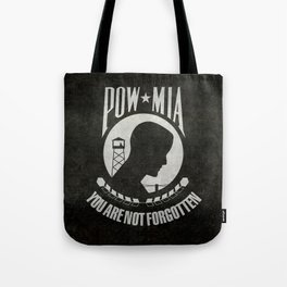 POW MIA Flag - Prisoner of War - Missing in Action Tote Bag