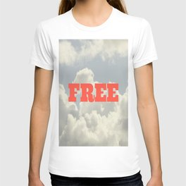 You are FREE T-shirt