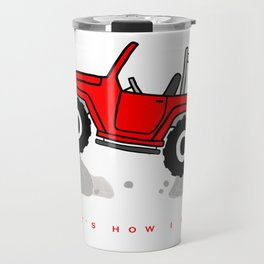 That's how I roll - Red Jeep Travel Mug