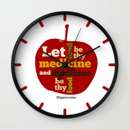 Apple Let food be thy medicine and medicine be thy food. Wall Clock