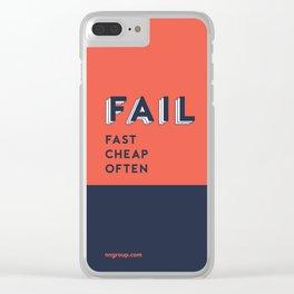 Fail Fast, Fail Cheap, Fail Often Clear iPhone Case