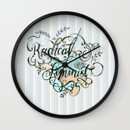 Radical Feminist - By Fanitsa Petrou Wall Clock