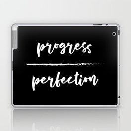 Progress Over Perfection - Black & White Phrase, Saying, Quote, Message Laptop & iPad Skin