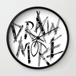 Draw More (BW) Wall Clock