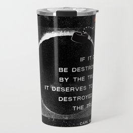 Carl Sagan Quote: Truthbomb Travel Mug