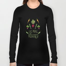 Eat more veggies! Dark version Long Sleeve T-shirt