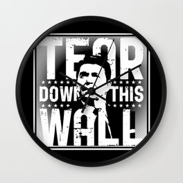 Ronald Regan : Tear Down This Wall Wall Clock