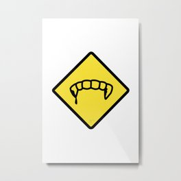 Caution: Vamps Metal Print