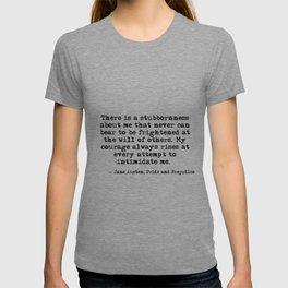 My courage always rises - Jane Austen T-shirt