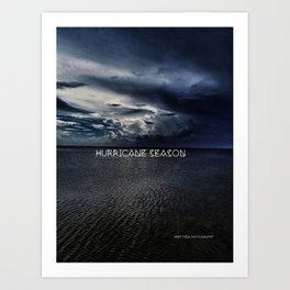Hurricane Season Art Print