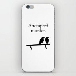 Attempted Murder iPhone Skin